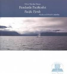 Fiordurile pacificului Cartonat - Mihai Nicolae Ducea- Editie bilingva