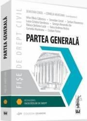 Fise de drept civil. Partea generala - Sebastian Cercel Cornelia Munteanu