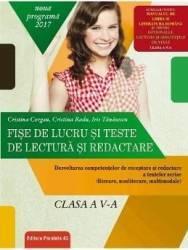 Fise de lucru si teste de lectura si redactare - Clasa 5 - Cristina Cergan