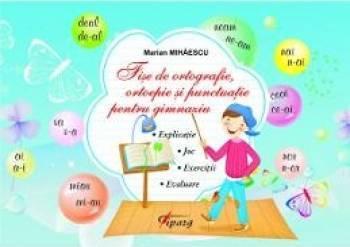 Fise De Ortografie Ortoepie Si Punctuatie Pentru Gimnaziu