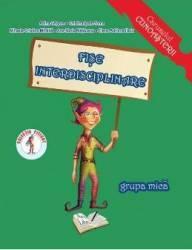 Fise interdisciplinare - Grupa mica - A. Grigore C. Ipate-Toma Mihaela-C. Mihaila Ana-M. Matauanu Elena-A. Ilioiu Carti