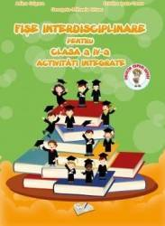 Fise Interdisciplinare Clasa a 4-a - Adina Grigore Cristina Ipate-Toma