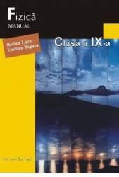 Fizica - Clasa 9 - Manual - Rodica Luca Emilian Bogatu