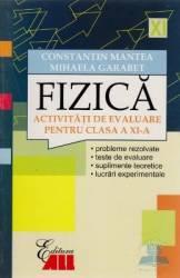Fizica activitati de evaluare pentru clasa a 11-a - Constantin Mantea Mihaela Garabet Carti