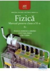 Fizica Cls 11 F1 - Rodica Ionescu-Andrei Cristina Onea Ion Toma