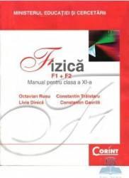 Fizica cls 11 F1+F2 - Octavian Rusu Livia Dinica Constantin Traistaru Constantin Gavrila