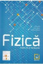 Fizica. Exercitii Si Probleme Cls 9-10 Ed.2 - Alice Stan Maria Dinica Luminita Dinescu