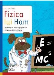 Fizica lui Ham - Monica Marelli