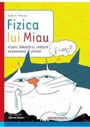 Fizica lui Miau - Monica Marelli