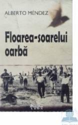Florea-soarelui oarba - Alberto Mendez