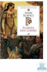 Florita din codru - Ioan Slavici