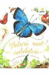 Fluturii sunt rabdatori - Dianna Hutts Aston Sylvia Long