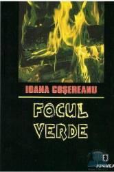 Focul verde - Ioana Cosereanu Carti