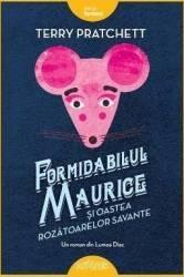 Formidabilul Maurice si oastea rozatoarelor savante - Terry Pratchett