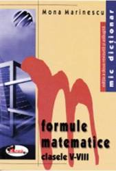 Formule matematice - Clasele V-VIII - Mona Marinescu