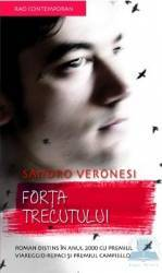 Forta trecutului - Sandro Veronesi
