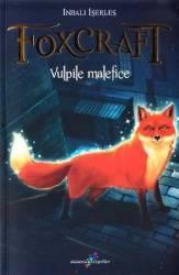 Foxcraft. Vol.1 Vulpile malefice - Inbali Iserles