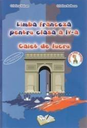 Franceza - Clasa a 4-a - Caiet de lucru - Cristina Voican Cristina Bolbose Carti