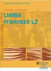 Franceza clasa 9 L2 - Mariana Popa Anca Monica Popa