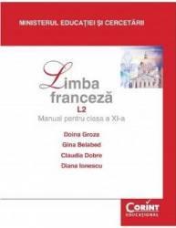 Franceza Cls 11 L2 - Doina Groza Gina Belabed Claudia Dobre Diana Ionescu