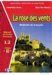 Franceza cls 11 l2 la rose des vents - Luminta Aron Dan Ion Nasta