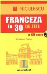 Franceza in 30 de zile - cu CD audio - Micheline Funke Carti