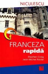 Franceza rapida - Stephen Craig Jean Michel Ravier