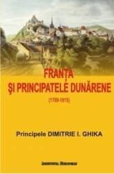Franta si Principatele Dunarene - Dimitrie I. Ghika title=Franta si Principatele Dunarene - Dimitrie I. Ghika