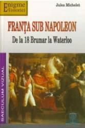 Franta sub Napoleon - Jules Michelet