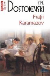 Fratii Karamazov - F.M. Dostoievski Carti