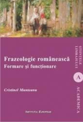 Frazeologie romaneasca. Formare si functionare - Cristinel Munteanu