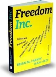 Freedom Inc. - Brian M. Carney Isaac Getz