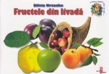 Fructele din livada - Silvia Ursache