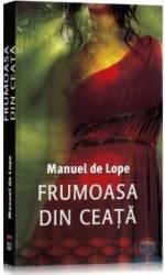 Frumoasa din ceata - Manuel De Lope