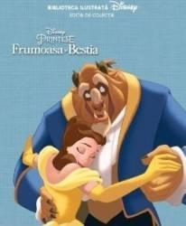Frumoasa si Bestia - Biblioteca ilustrata Disney. Editie de colectie