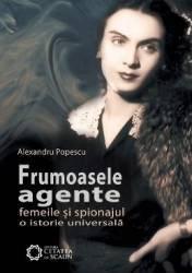 Frumoasele agente ed.2 - Alexandru Popescu