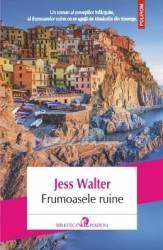 Frumoasele Ruine - Jess Walter