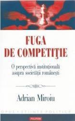 Fuga de competitie - Adrian Miroiu