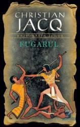 Fugarul - Christian Jacq