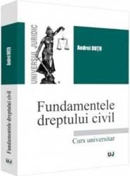 Fundamentele dreptului civil - Andrei Dutu