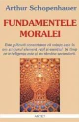 Fundamentele moralei - Arthur Scopenhauer