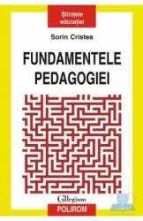 Fundamentele pedagogiei - Sorin Cristea