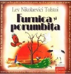 Furnica si porumbita ed.2016 - Lev Nikolaevici Tolstoi