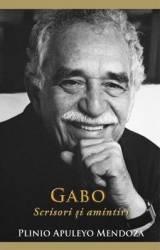 Gabo Scrisori si amintiri - Plinio Apuleyo Mendoza