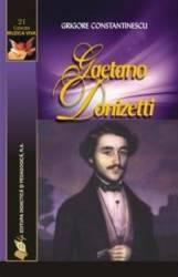 Gaetano Donizetti - Grigore Constantinescu