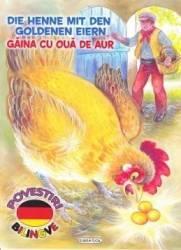 Gaina cu oua de aur. Die Henne Mit Den Goldenen Eiern