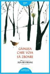 Gainusa care voia sa zboare - Sun-mi Hwang title=Gainusa care voia sa zboare - Sun-mi Hwang
