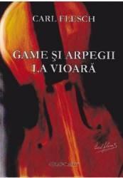 Game si arpegii la Vioara - Carl Flesch title=Game si arpegii la Vioara - Carl Flesch