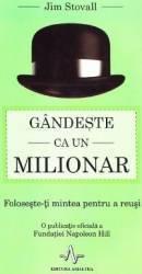 Gandeste ca un milionar - Jim Stovall