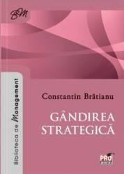 Gandirea strategica - Constantin Bratianu Carti